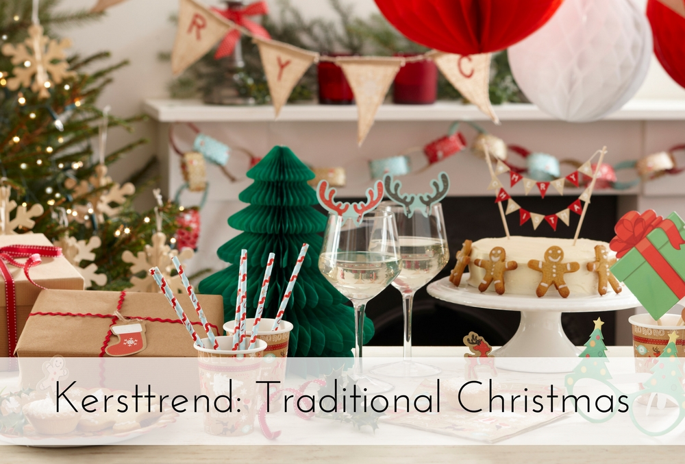 Kersttrend 2017: Traditional Christmas